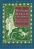 A Wonder Book for Girls and Boys, Nathaniel Hawthorne, 0195107187