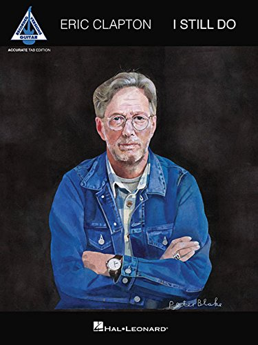 Eric Clapton - I Still Do: Accurate Tab Edition ()