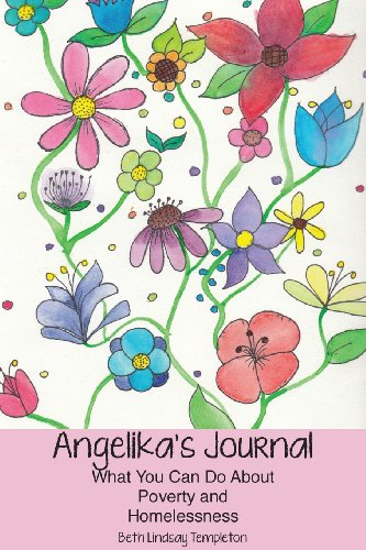 Angelika's Journal: What You Can Do about Poverty and Homelessness