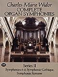 Complete Organ Symphonies, Charles-Marie Widor, 0486266923
