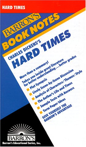 Charles Dickens' Hard Times (Barron's Book Notes)