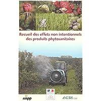 Recueil des effets non intentionnels des produits phytosanitaires. 8ème édition