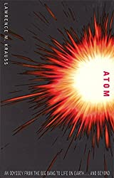 Atom: An Odyssey from the Big Bang to Life on Earth