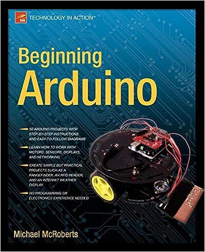 Beginning Arduino: Black & White Edition: Michael McRoberts