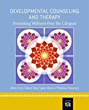 img - for Developmental Counseling and Therapy: Promoting Wellness over the Lifespan book / textbook / text book