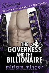 The Governess and the Billionaire: Discovery (To Love a Billionaire Series Book 2)