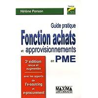 Guide pratique Fonction achats et aprrovisionnements en PME