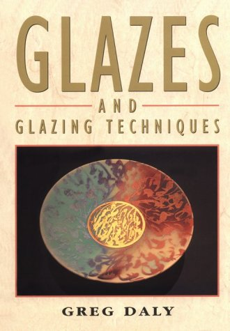 Glazes And Glazing Techniques A Glaze Journey