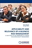 Applicability and Relevance of a Business Risk Management, Anass Bayaga and George Moyo, 3844320776