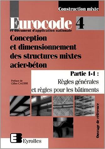 Livre Eurocode 4 et document d'application nationale: Conception et dimensionnement des structures mixtes acier-béton pdf