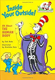 The Cat in the Hat's Learning Library: Inside Your Outside: All About the Human Body (Cat in the Hat's Lrning Libry)