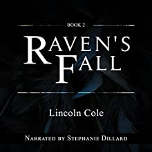 Raven's Fall: World on Fire, Book 2 Audiobook by Lincoln Cole Narrated by Stephanie Dillard