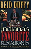 Indiana's Favorite Restaurants, Reid Duffy, 0253214394