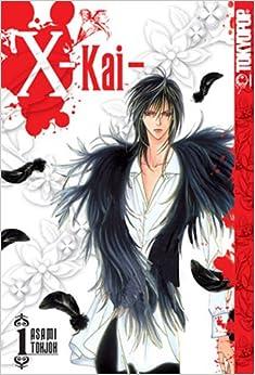 X -Kai- Volume 1 (v. 1)
