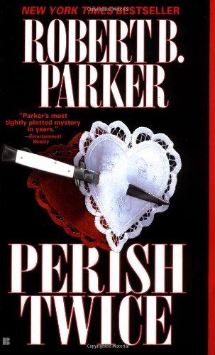 Perish Twice by Robert B. Parker