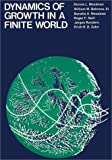 Dynamics of Growth in a Finite World, Meadows, Dennis L., 0262131420