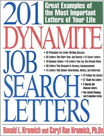 201 Dynamite Job Search Letters: Great Examples of the Most