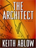 The Architect, Ablow Keith, 0786282436