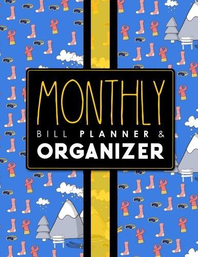 Monthly Bill Planner & Organizer: Bill Payment Schedule Spreadsheet, Money Tracking Journal, Easy Spreadsheet For Monthly Bills, Simple Monthly Budget ... Bill Planners & Organizers) (Volume 5) PDF