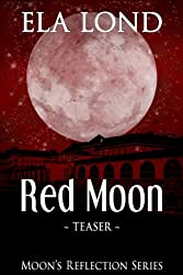 Red Moon (Moon's Reflection Series Book 0)