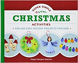 Super Simple Christmas Activities Fun And Easy Holiday Projects For