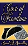 Cost of Freedom (Freedom Series)