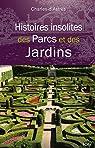Histoires insolites des Parcs et des Jardins par d'Astres