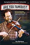Are You Famous?, Ken Waldman, 0980208106