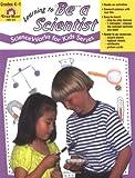 Learning to Be a Scientist, Jo Ellen Moore, 1557997764