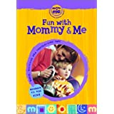 Fun With Mommy & Me