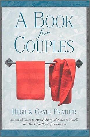 A Book For Couples Hugh Prather Gayle 9781567314250 Amazon Books