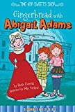 Gingerbread with Abigail Adams (Time Hop Sweets Shop)