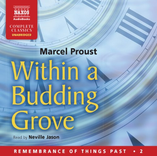 Within a Budding Grove (Remembrance of Things Past) by Naxos Audio Books