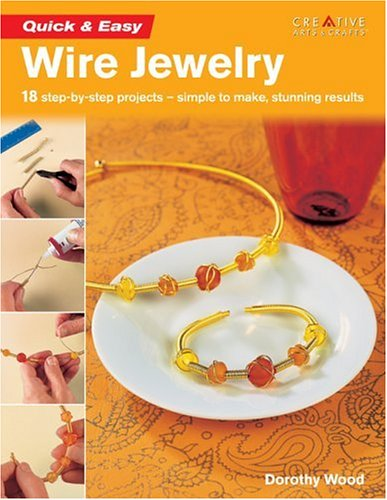 Quick & Easy Wire Jewelry - Jewelry Easy Wire