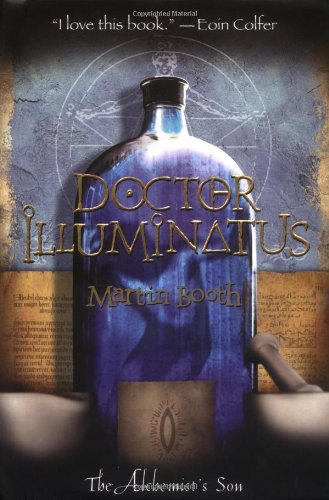 Doctor Illuminatus: The Alchemist's Son, Part I