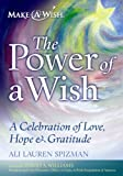 The Power of a Wish, Ali Lauren Spizman, 1597230812
