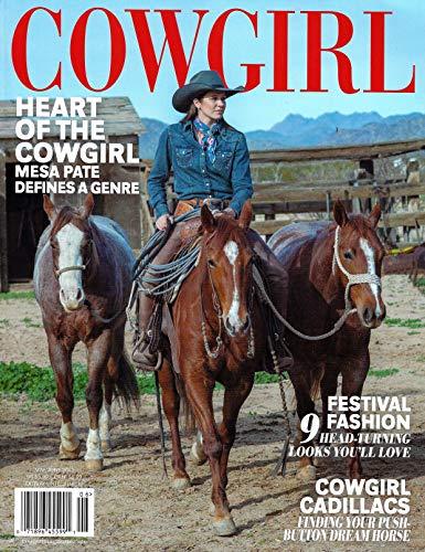 COWGIRL Magazine May June 2019 MESA PATE Cover, COWGIRL CADILLACS, Festival Fashion