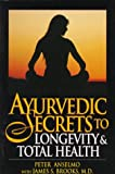 img - for Ayurvedic Secrets To Longevity and Total Health book / textbook / text book