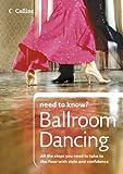 Ballroom Dancing (Collins Need to Know?)