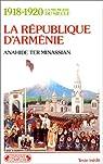 1918-1920 La République d'Arménie par Ter-Minassian