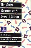 Brighter Grammar, Eckersley and M. Macaulay, 0582558972
