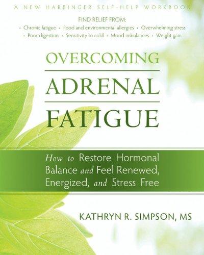 Overcoming Adrenal Fatigue: How to Restore Hormonal Balance
