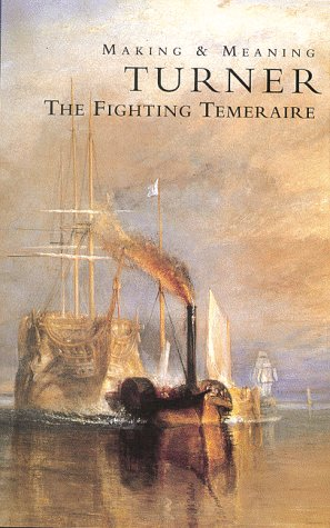 Making & Meaning: Turner - The Fighting Temeraire [VHS] by Homevision
