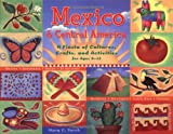 Mexico & Central America: A Fiesta of Cultures, Crafts, and Activities for Ages 8–12