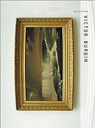 Relocating: Victor Burgin