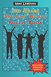 Mad Learning: 2nd Grade Spelling Words Puzzle Book