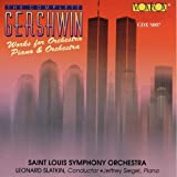 Gershwin: The Complete Works for Orchestra, Piano & Orchestra