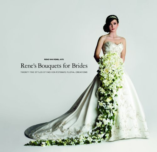 07 Bouquet (Rene's Bouquets For Brides by Rene van Rems (2011-07-01))