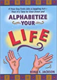 Alphabetize Your Life, Rona Jackson, 0972871616