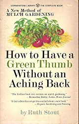 How to Have a Green Thumb Without an Aching Back